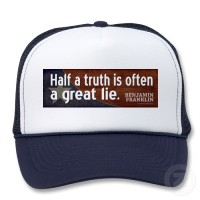 benjamin_franklin_quote_half_a_truth_is_often_hat