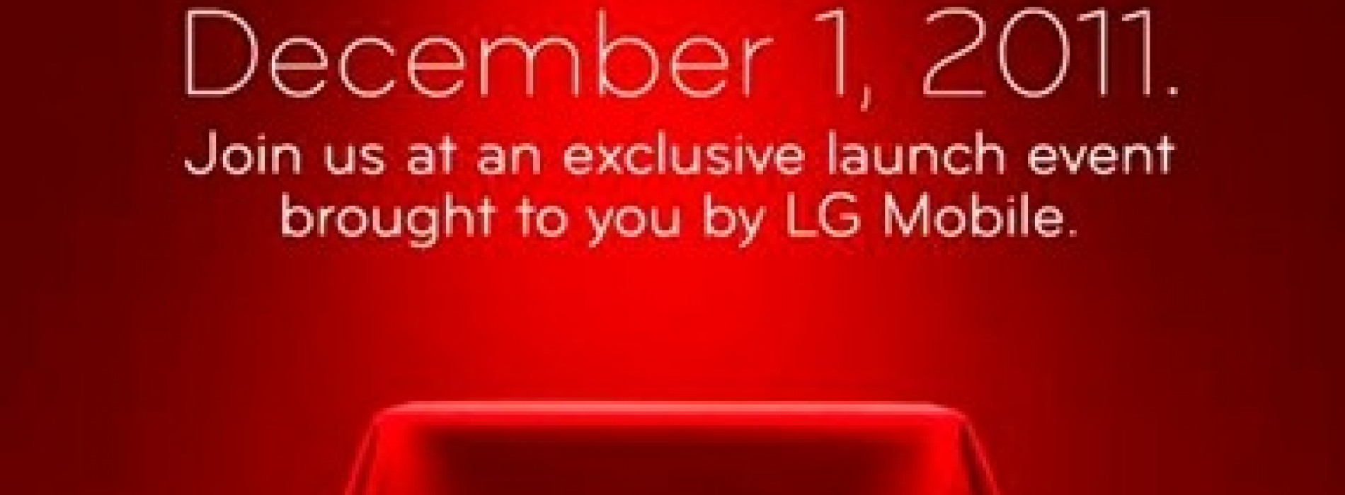 """LG Mobile set to """"reveal all"""" on December 1st – most likely the LG Nitro HD"""