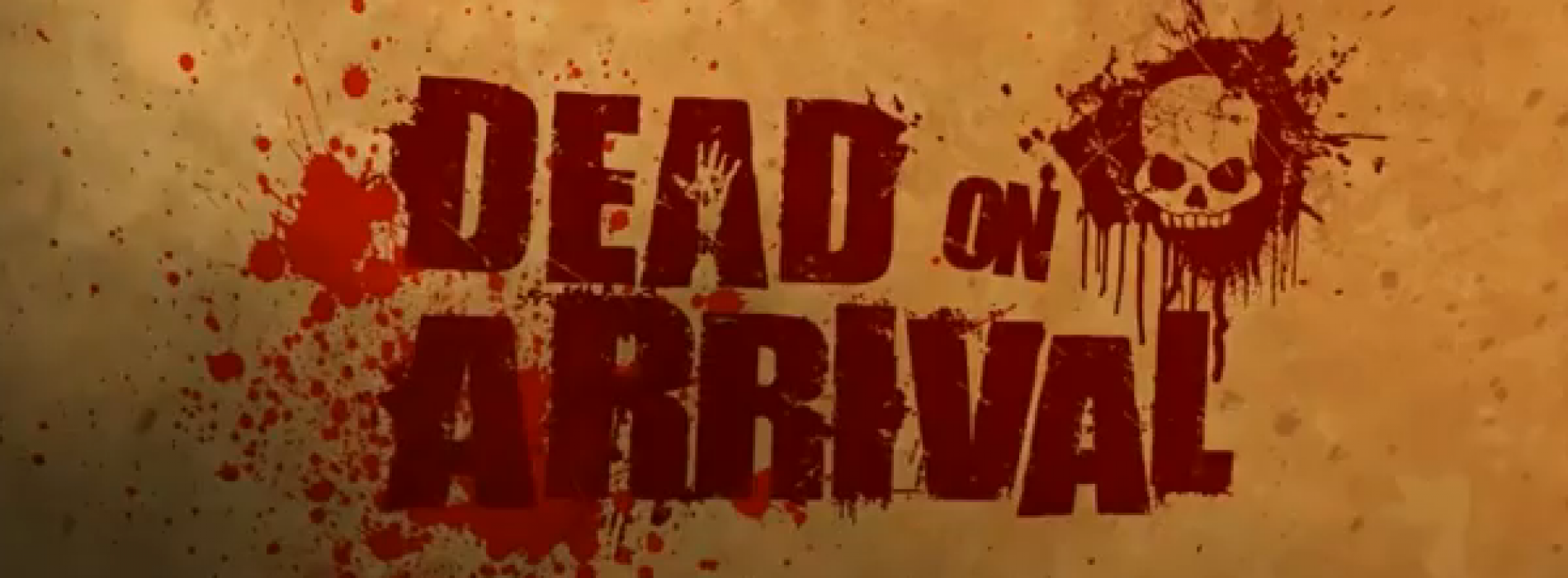 Dead on Arrival on XperiaPLAY – Trailer [VIDEO]