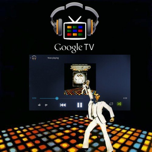 Google Music now on Google TV; get your Saturday Night Fever on in your living room