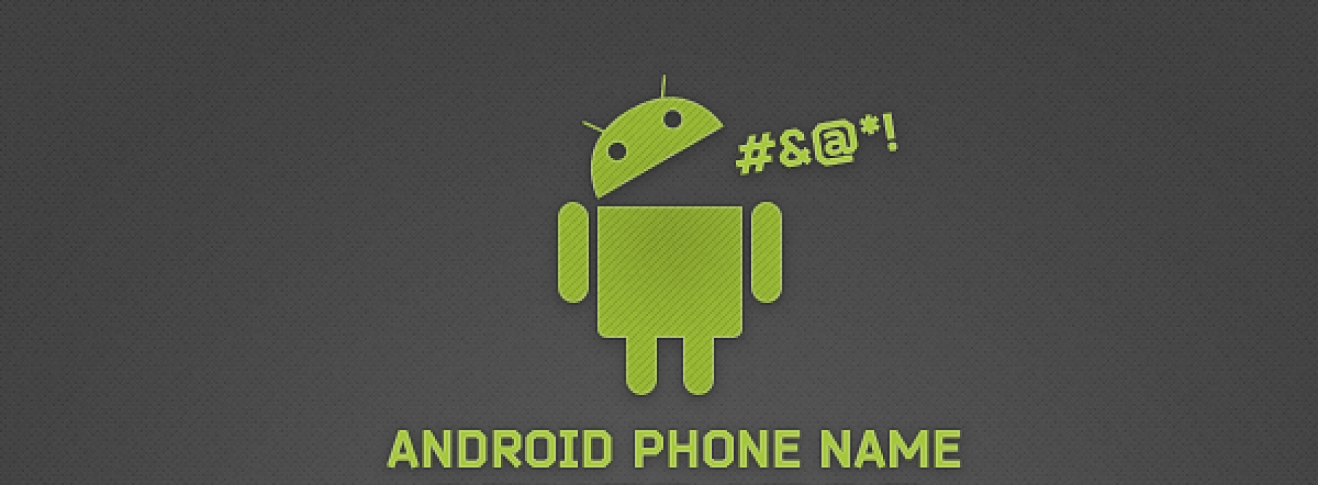 Design the next smartphone name with Android Phone Name Generator