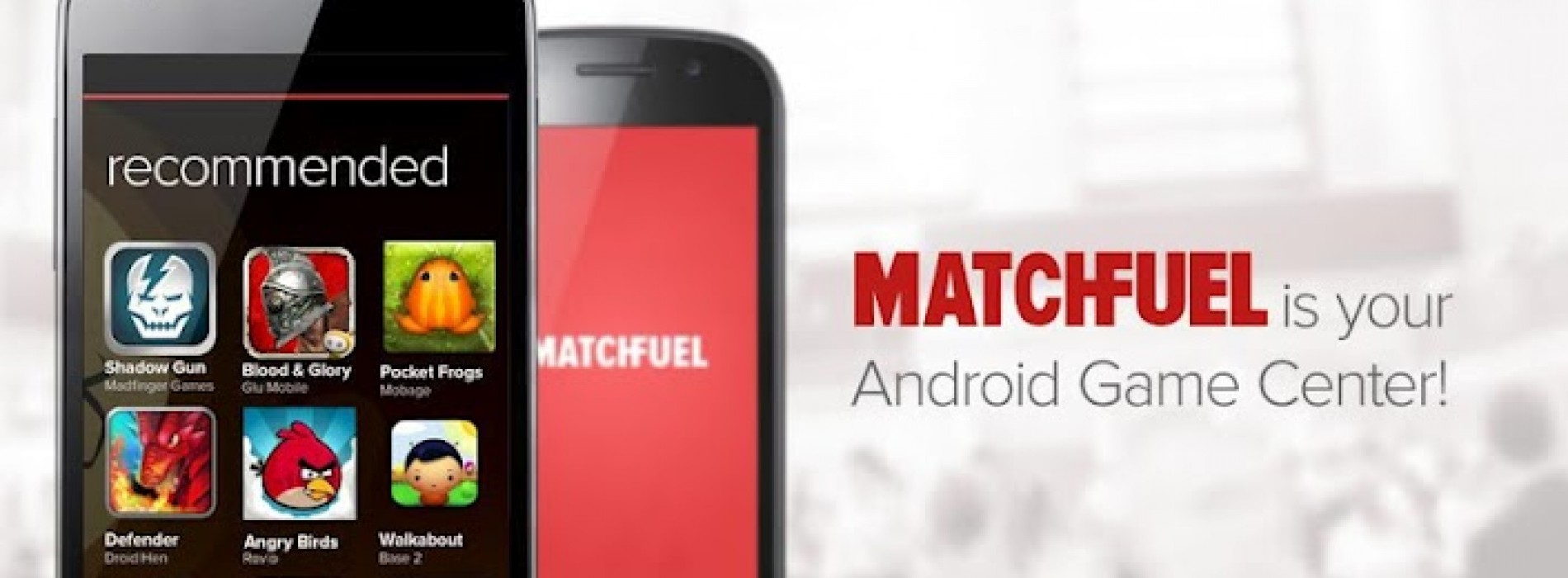 MatchFuel recommends the best games for Android users