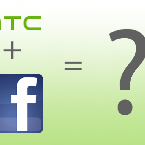 HTC/Facebook jointly developed phone in the works?