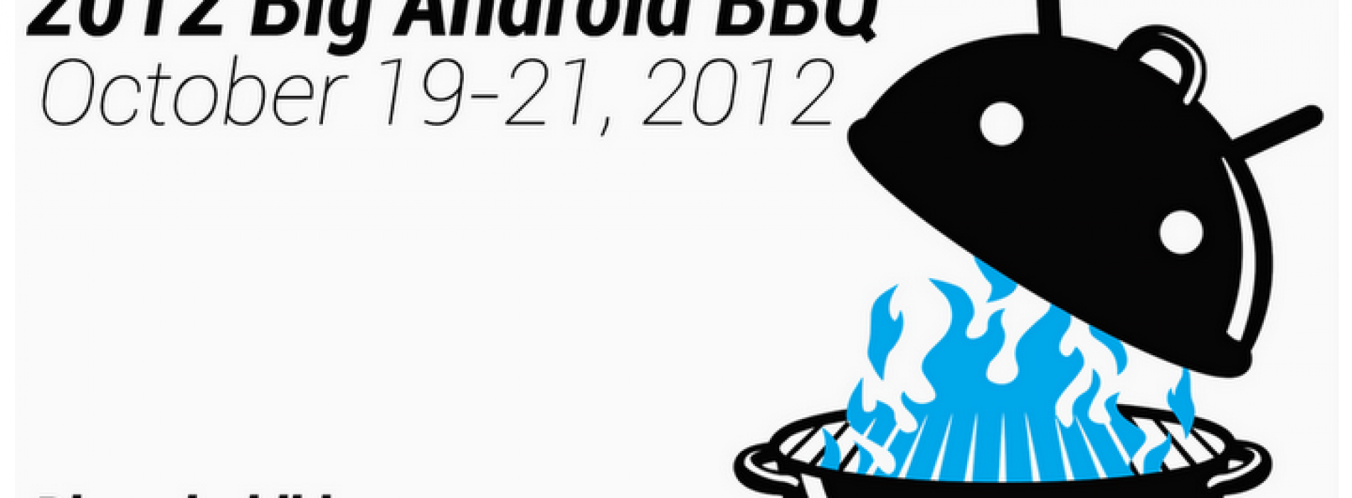 First round of speakers announced for Big Android BBQ 2012