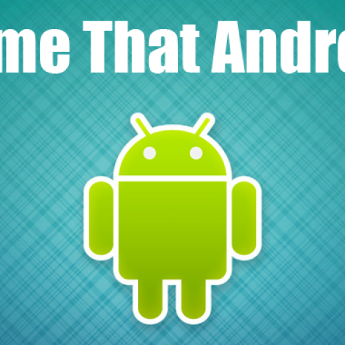Name that Android: Letter P