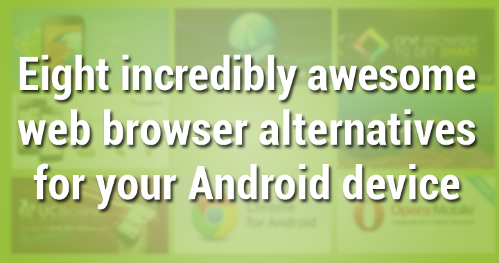 Browser Alternatives Android