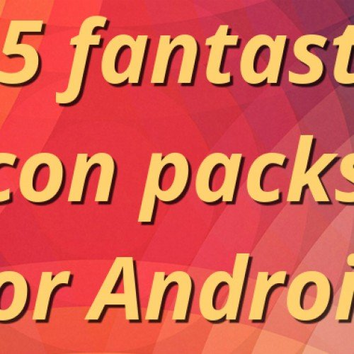 25 fantastic icon packs for Android