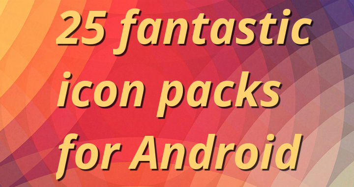 25 Icon Packs 720