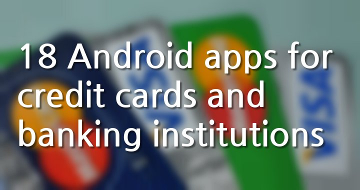 Android Apps Banks Credit Cards1