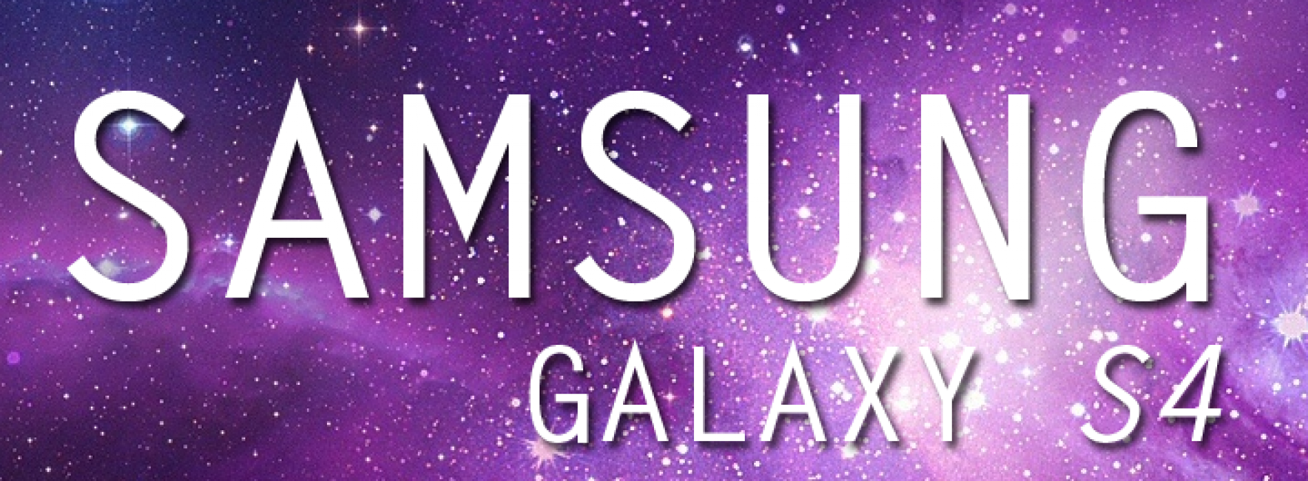 What we expect: Samsung Galaxy S4