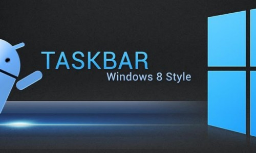 Taskbar W8 – A Start button for Android