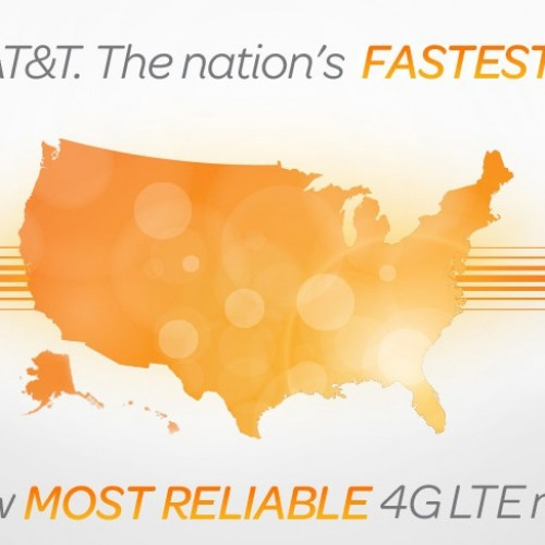 AT&T now has fastest and most reliable 4G LTE network