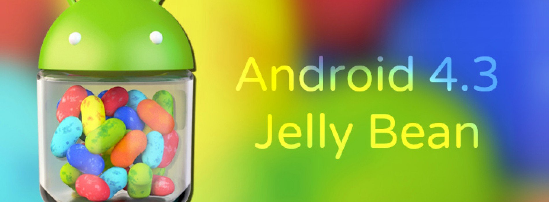 Google officially introduces Android 4.3