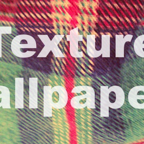 Texture wallpapers for your Android: Volume II