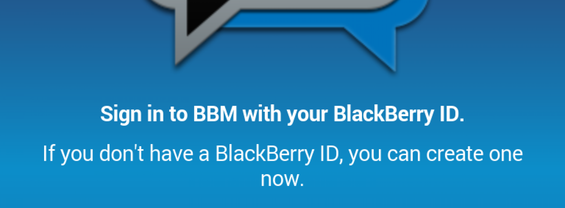 BBM for Android leaks; you can't use it