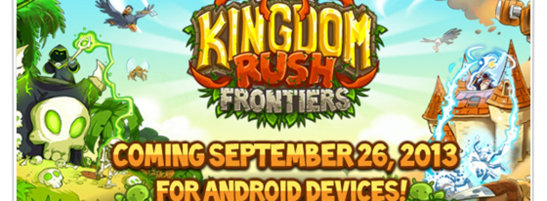 Tower defense game Kingdom Rush: Frontiers arrives September 26