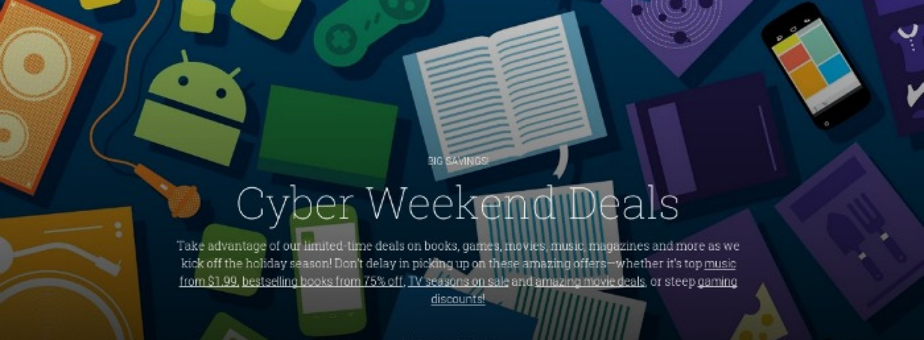 Google dishes deals on apps, magazines, movies and more with Cyber Weekend sales