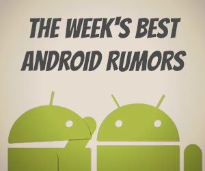 android_rumors_of_week300x250