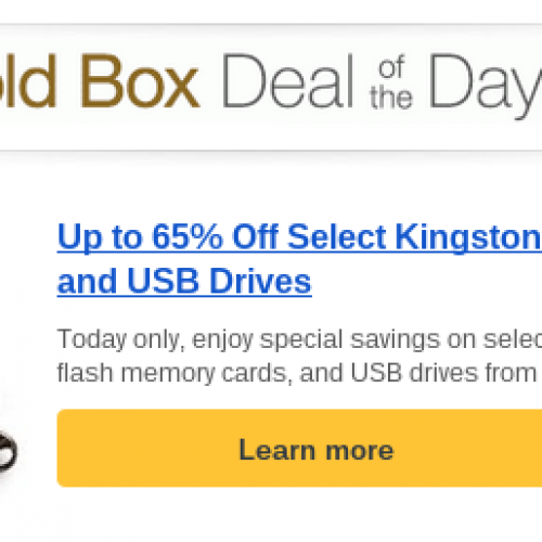 GOLD BOX DEALS: Save up to 65% on Kingston memory cards, USB drives