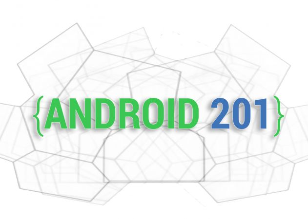 Android 201