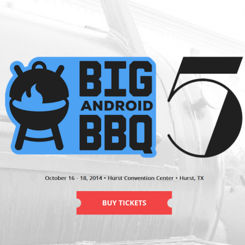 Save the Date: Big Android BBQ returns October 16-18