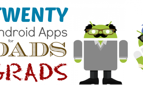 20 Android apps for dads and grads