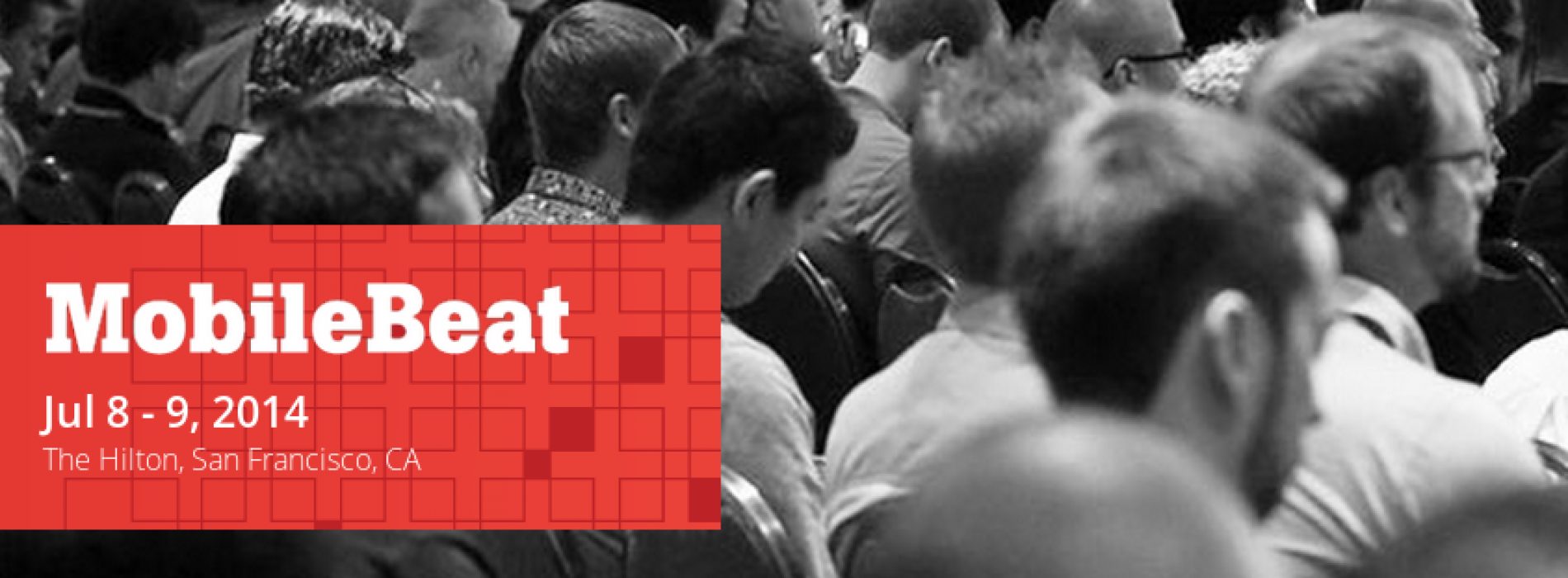 MobileBeat 2014 returns to San Francisco July 8-9