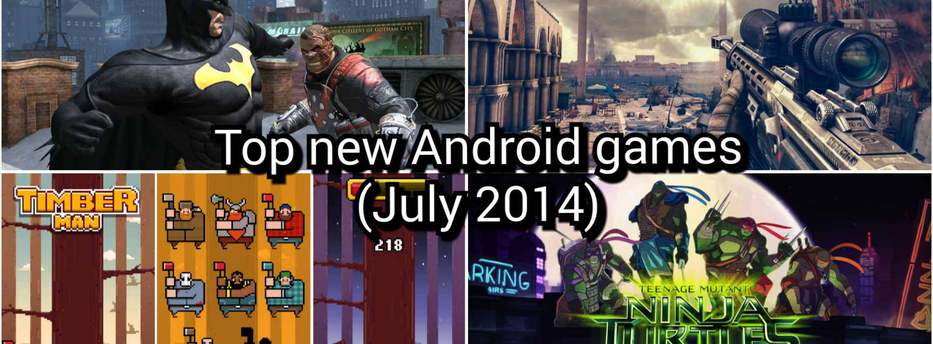 Top new Android games (July 2014)