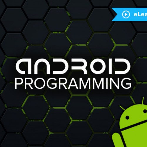 Android Programming Fundamentals learning course only $19
