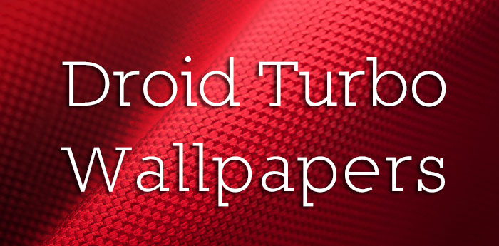 Motorola Droid Turbo Wallpapers: Download The Droid Turbo Wallpapers For Your Android