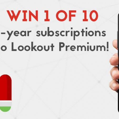 Win 1 of 10 Lookout Premium subscriptions!