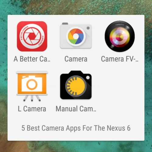 5 awesome camera apps for the Nexus 6