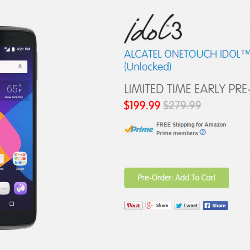 Alcatel OneTouch Idol 3 available for early pre-order at $200