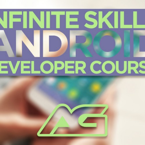Infinite Skills Android Developer Course, $19