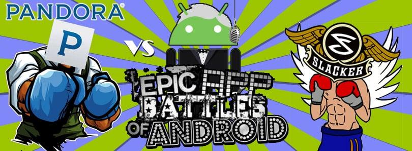 Epic App Battles Pandora vs Slacker