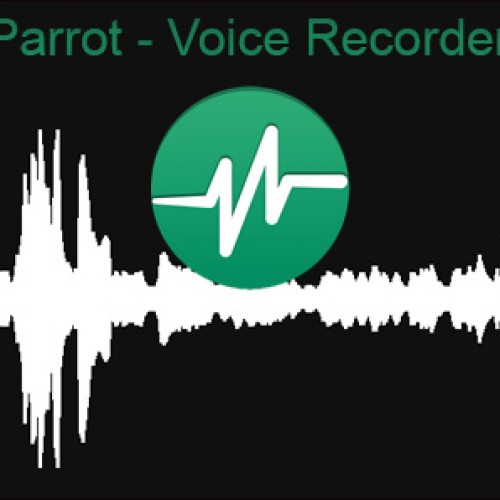 Record and share audio with Parrot Voice Recorder: App Reivew
