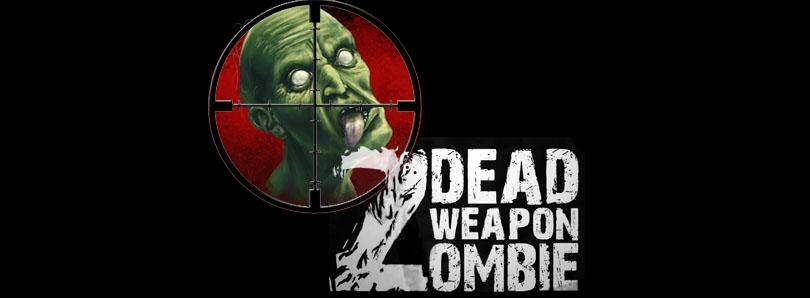 Dead Weapon Zombie