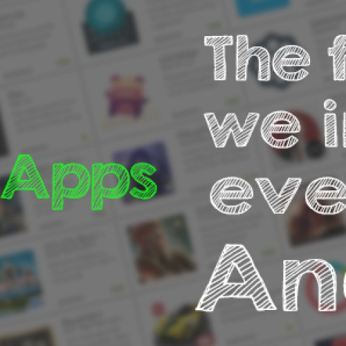 Day One Apps: The first apps we install on every new Android (Volume 1)