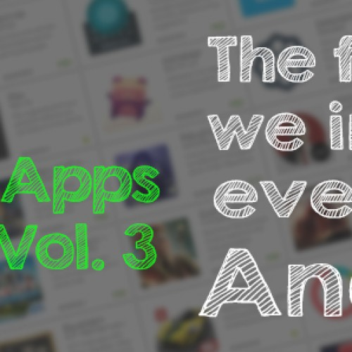 Day One Apps: The first apps we install on every new Android (Volume 3)
