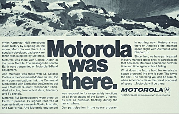 Motorola made the radio that carrier Neil Armstrong's iconic words back from the moon.