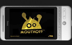 mouthoffandroid