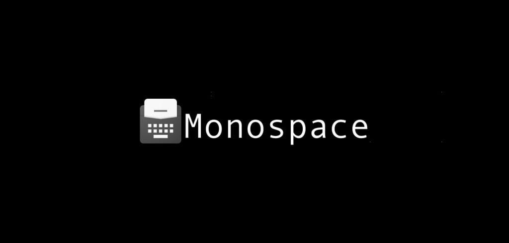 monospace