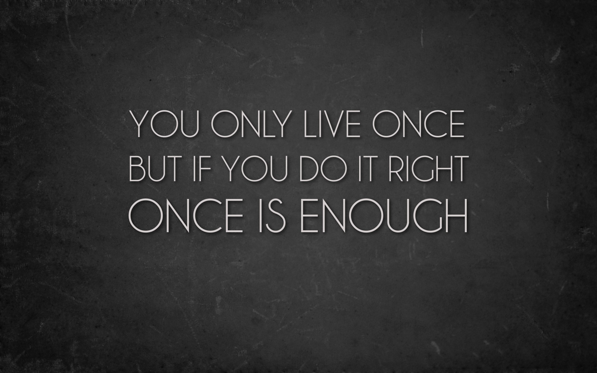 you-only-life-once