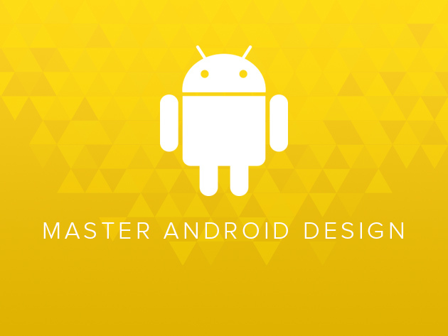Master Android design