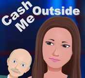 cash me outside app
