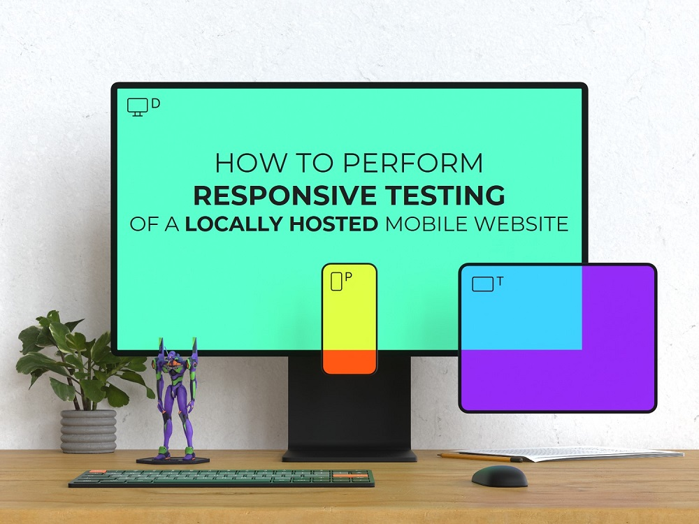 How to perform responsive testing of a locally hosted mobile website