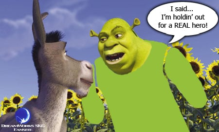 Shrek - Holdin' Out For A Real Hero